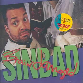 BRAIN DAMAGED BY SINBAD (CD)