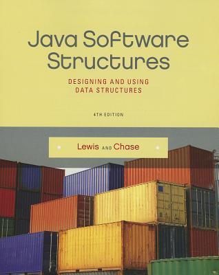 Java Software Structures By Lewis, John/ Chase, Joseph